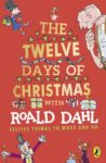 The Twelve Days of Christmas with Roald Dahl