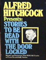 Alfred Hitchcock Presents: Stories to be Read With the Door Locked cover