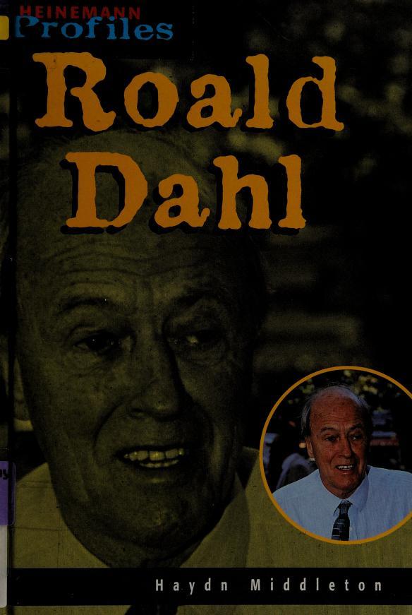 Roald Dahl (Heinemann Profiles) cover