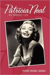 Patricia Neal: An Unquiet Life cover