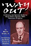 'Way Out: A History and Episode Guide to Roald Dahl's Spooky 1961 Television Program by Martin Grams, Jr.